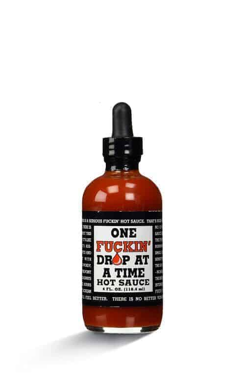One Fucking Drop At A Time Hot Sauce